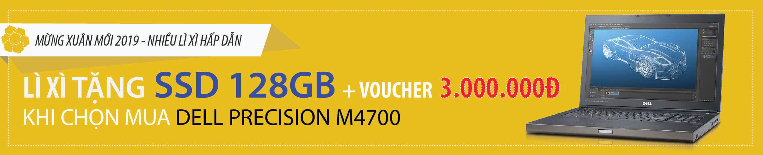 Mua dell precision m4700 tặng ổ cứng ssd 128GB
